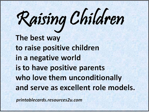 the-best-way-to-raise-positive-children-in-a-negative-world-is-to-have-positive-parents-children-quote.jpg