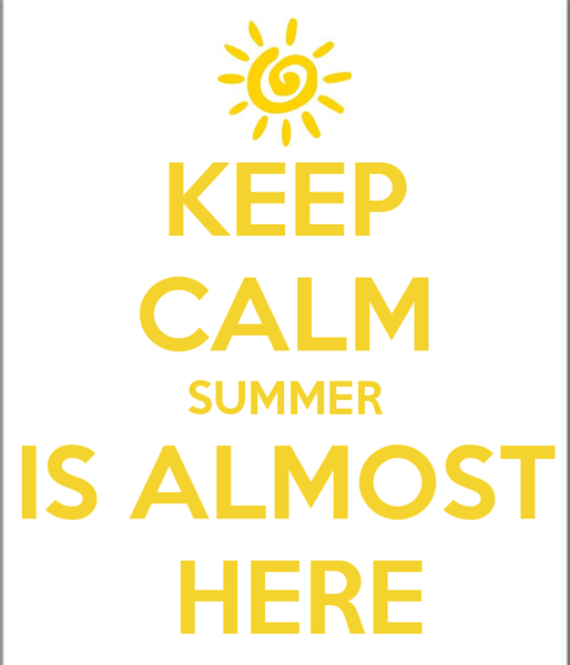Keep-calm-summer-is-almost-here-sayings.png